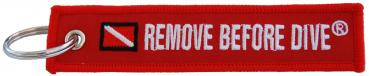 Key-Chain Remove Before Dive ®